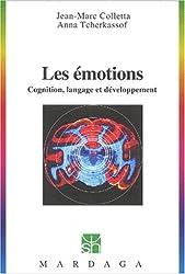 Les émotions. Cognition, langage et développement