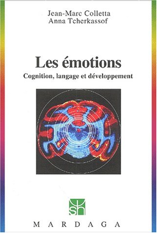 Les émotions. Cognition, langage et développement par Collectif