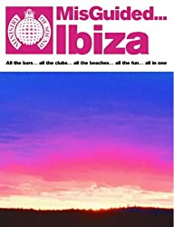 Misguided Ibiza: All you need to go