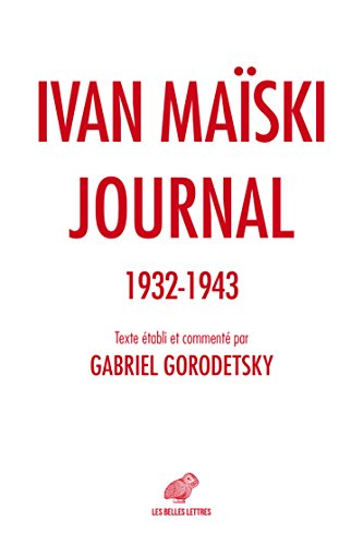 Journal 1932-1943: Les rvlations indites de l'ambassadeur russe  Londres