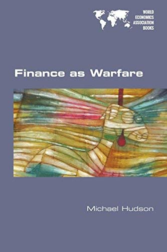 Finance as Warfare by Michael Hudson (2015-11-05)