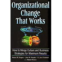 Organizational Change That Works [Hardcover] by Rogers, Robert W.