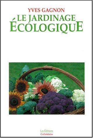 Le jardinage écologique