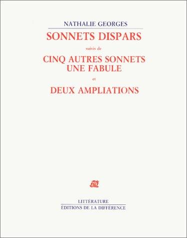 Sonnets dispars. suivis de Cinq autres sonnets. Une fabule. et Deux ampliations (Littera.Francai)