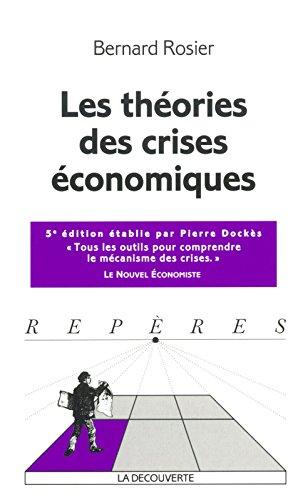 Les Thories des crises conomiques