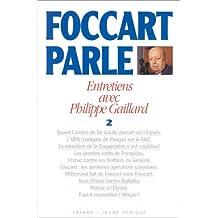 Foccart parle, entretiens avec Philippe Gaillard, tome 2 by Jacques Foccart (1997-04-09)