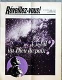 REVEILLEZ VOUS [No 4] du 22/02/1986 - Y A-T-IL UN DIEU DE PAIX - DIEU EXISTE-T-IL VRAIMENT - PEUT-ON SAVOIR SI DIEU EXISTE - POURQUOI DIEU PERMET-IL LES SOUFFRANCES - COMMENT DIEU VA-T-IL INSTAURER LA PAIX ET QUAND - JE L'AI FINALEMENT TROUVEE LA VIE VERITABLE - LES JEUNES S'INTERROGENT BOIRE OU CONDUIRE POURQUOI FAUT-IL CHOISIR - SURPRIS PAR LE SEISME DEVASTATEUR - EXPANSION DE L'OEUVRE EN FRANCE - NOS LECTEURS NOUS ECRIVENT - COUP D'OEIL SUR LE MONDE
