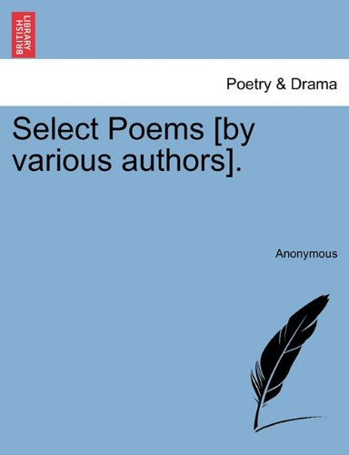 Select Poems [by various authors].