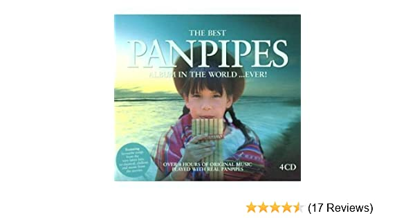 The Best Pan Pipes In The Worldever Amazon Music