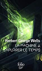 La Machine à explorer le Temps de Herbert George Wells