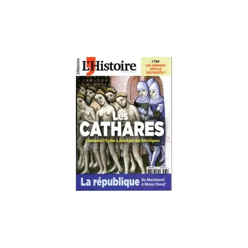 L'HISTOIRE N°430 / LES CATHARES