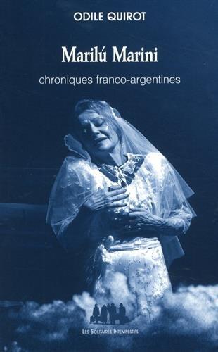 Marilu Marini : Chroniques franco-argentines par (Broché - Apr 21, 2017)