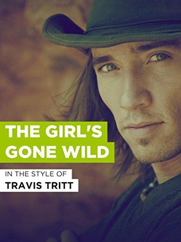 The Girl's Gone Wild im Stil von