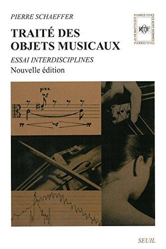 Traité des objets musicaux (PIERRES VIVES) par Pierre Schaeffer