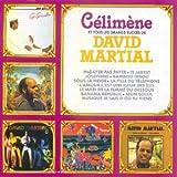 Célimène & tous les grands succès de David Martial