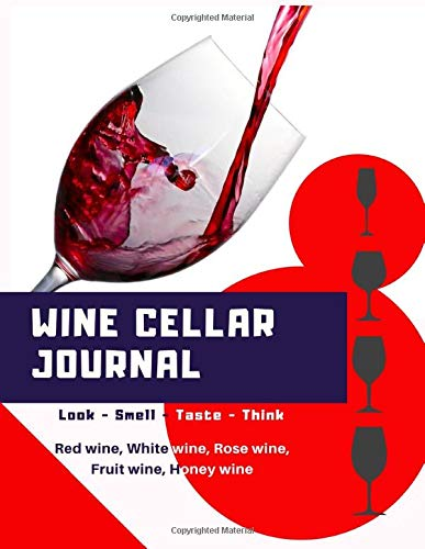Wine Cellar Journal: Notebook of...