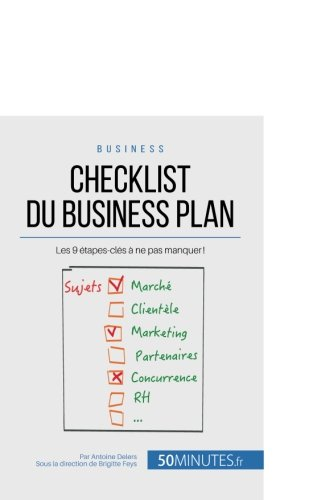 Checklist du business plan: Les 9 tapes-cls  ne pas manquer !