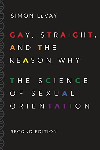 Gay, Straight, and the Reason Why: The Science of Sexual Orientation por Simon LeVay