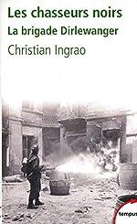 Les chasseurs noirs de Christian INGRAO