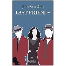 Last Friends (Old Filth Trilogy)