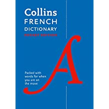 Collins French Dictionary Pocket Edition: 40,000 words and phrases in a portable format (Collins Pocket Dictionary)