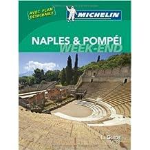 Le Guide Vert Week-end Naples & Pompéi Michelin de Collectif Michelin ( 15 février 2014 )
