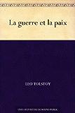 La guerre et la paix (French Edition)