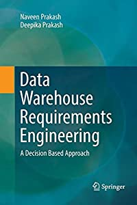 diseño redes sociales: Data Warehouse Requirements Engineering: A Decision Based Approach