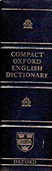 Compact Oxford English Dictionary by Catherine Soanes (2005-12-23)