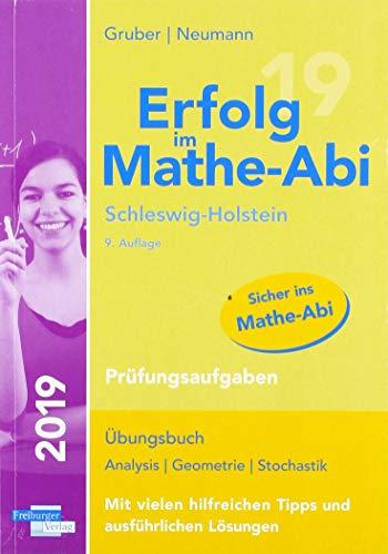 Erfolg im Mathe-Abi 2019 Schleswig-Holstein Prüfungsaufgaben