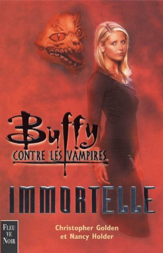 Buffy contre les vampires : Immortelle