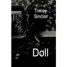 [ [ [ Doll [ DOLL ] By Sinclair, Tracey ( Author )Jul-01-2005 Paperback