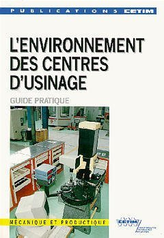 L'environnement des centres d'usinage