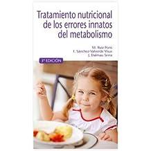 Tratamiento nutricional de los errores innatos del metabolismo. 3ª edición