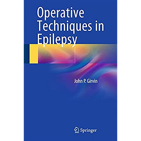 Operative Techniques in Epilepsy