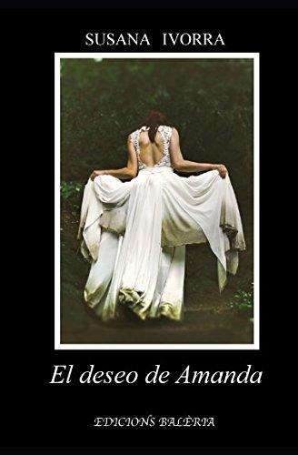 El deseo de Amanda por Susana Ivorra