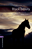 Black Beauty, Oxford Bookworms Library: 1400 Headwords