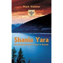 Shania Yara: Ein geheimnisvoller Traum in Kanada