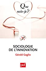 Sociologie de l'innovation de Gérald Gaglio