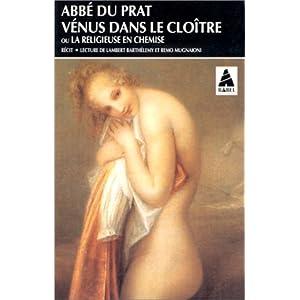 VENUS DANS LE CLOITRE. : La religieuse en chemise