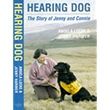 Hearing Dog: The Story of Jenny and Connie
