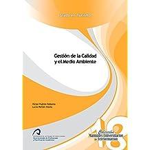 Gestión de la Calidad y el Medio Ambiente (Manuales Universitarios de Teleformación: Grado en Turismo)