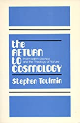 The Return to Cosmology: Postmodern Science and the Theology of Nature