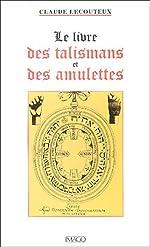 Le livre des talismans et des amulettes de Claude Lecouteux
