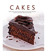 BY Nicol, Ann ( Author ) [ CAKES: MORE THAN 140 DELECTABLE BAKES FOR TEA TIME, DESSERTS, PARTIES AND EVERY SPECIAL OCCASION ] Nov-2014 [ Hardcover ]