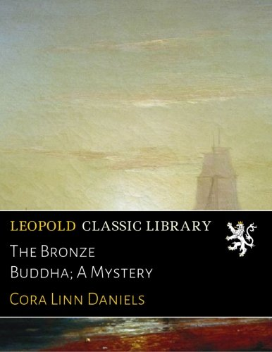 The Bronze Buddha; A Mystery