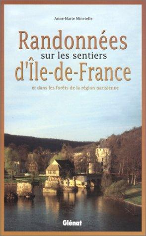 Randonnes sur les sentiers d'Ile-de-France