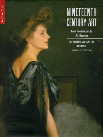 Nineteenth-Century Art: From Romanticism to Art Nouveau