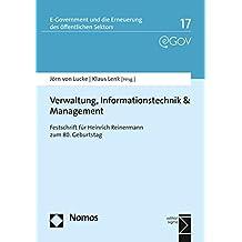 Verwaltung, Informationstechnik & Management: Festschrift für Heinrich Reinermann zum 80. Geburtstag (E-Government Und die Erneuerung Des Offentlichen Sektors)