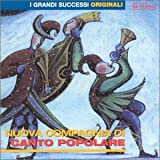 Songtexte von Nuova Compagnia di Canto Popolare - I grandi successi originali